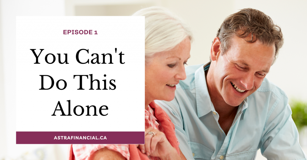 You Can't Do This Alone by Astra Financial