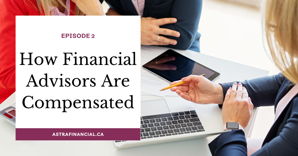 Episode 2: How Financial Advisors Are Compensated