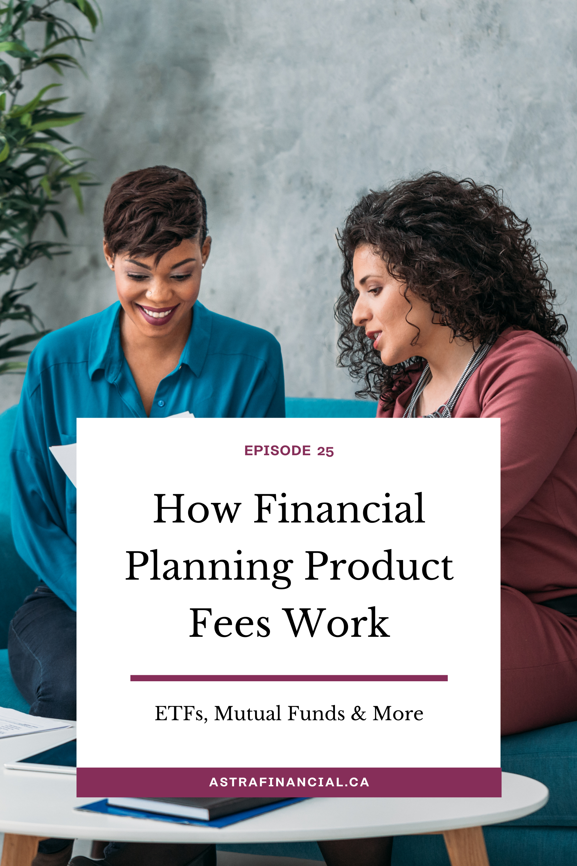 How Financial Planning Product Fees Work by Astra Financial