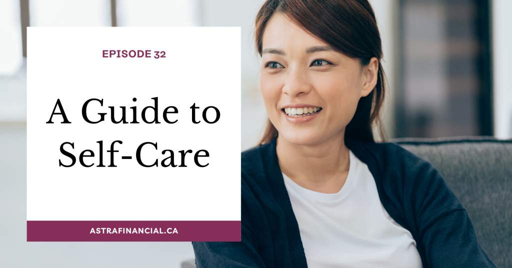 A Guide to Self-Care by Astra Financial