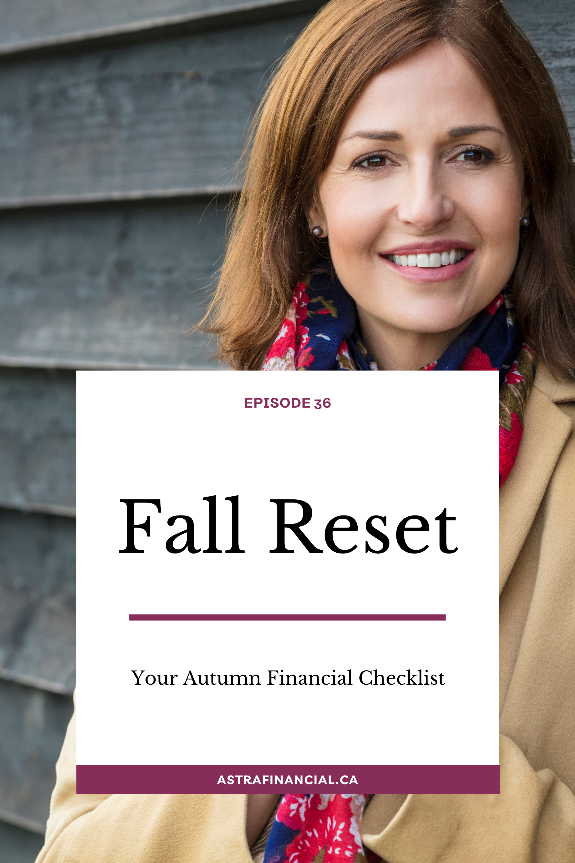 Your Financial Fall Reset by Astra Financial